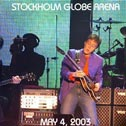 Stockholm Globe Arena, May 4, 2003 (No label, 2 CDs)