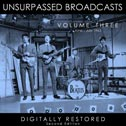 Unsurpassed Broadcasts, Vol. 3 (Second Edition) (Hobnail)
