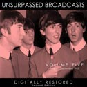 Unsurpassed Broadcasts, Vol. 5 (Second Edition) (Hobnail)