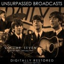 Unsurpassed Broadcasts, Vol. 7 (Second Edition) (Hobnail)