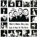 "What a Shame, Mary Jane Had a Pain at the Party (""Parlophone"", EP)"
